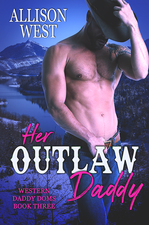 Her Outlaw Daddy by Allison West